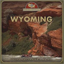 Wyoming: From Sea to Shining Sea (Second Series)