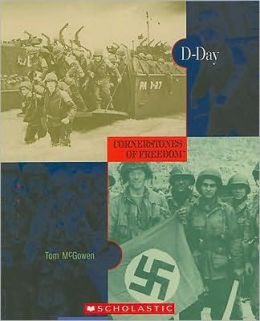 D-Day (Cornerstones of Freedom Series)