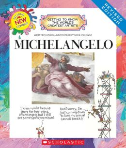 Michelangelo (Revised Edition) (Getting to Know the World's Greatest Artists Series)
