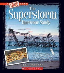 The Superstorm Hurricane Sandy