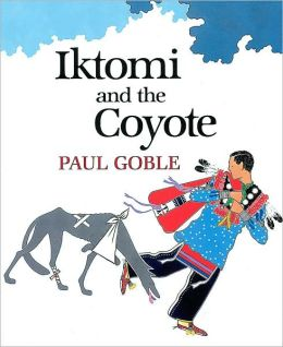 Iktomi and the Coyote: A Plains Indian Story