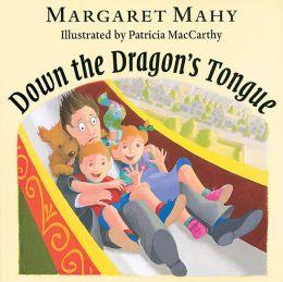 Down the Dragon's Tongue