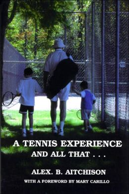 A tennis experience and all That...