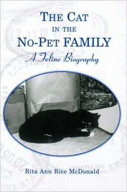 The Cat In the No-Pet Family: A Feline Biography