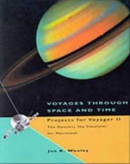 Voyages Through Space and Time: Projects for Voyager II