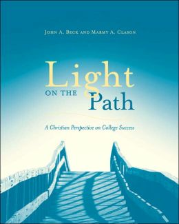 Light on the Path: Christian Perspective on College Success