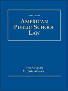 American Public School Law, 6th Edition
