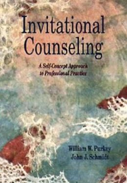 Invitational Counseling: A Self-Concept Approach to Professional Practice