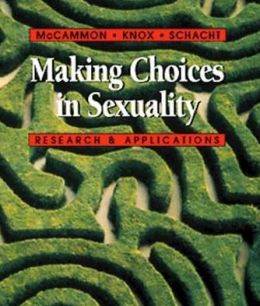 Making Choices in Sexuality: Research and Applications (Non-InfoTrac Version)