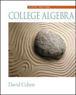 College Algebra (with CD-ROM, Make the Grade, and InfoTrac )