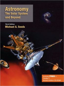 Astronomy: The Solar System and Beyond (with InfoTrac and TheSky CD-ROM)