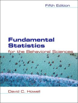 Fundamental Statistics for the Behavioral Sciences with CD-ROM and InfoTrac