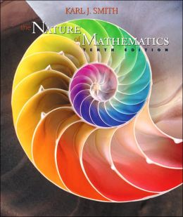 The Nature of Mathematics (with InfoTrac)