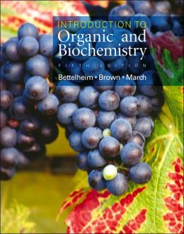 Introduction to Organic and Biochemistry with CD-ROM and InfoTrac