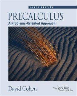 Precalculus: A Problems-Oriented Approach, 6th Edition