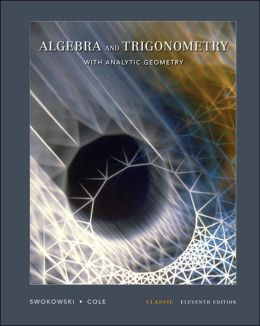 Algebra and Trigonometry with Analytic Geometry, Classic Edition (with CD-ROM and iLrn?)