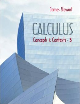 Calculus: Concepts and Contexts (with Tools for Enriching Calculus, Interactive Video Skillbuilder, and Ilrn Homework)
