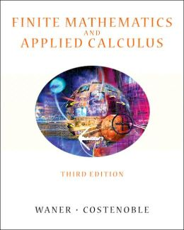 Finite Mathematics and Applied Calculus with InfoTrac