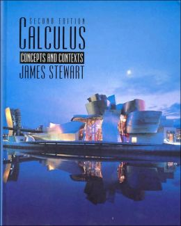 Calculus: Concepts and Contexts (with CD-ROM, Make the Grade, vMentor, and InfoTrac)