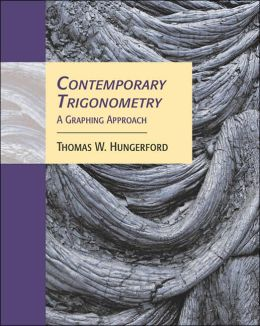 Contemporary Trigonometry: A Graphing Approach (with CD-ROM and iLrn? Tutorial)