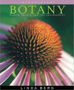 Introductory Botany: Plants, People, and the Environment, Media Edition (with InfoTrac 1-Semester, Premium Web Site Printed Access Card)