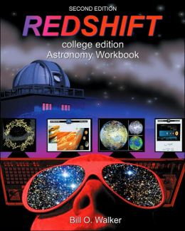 Redshift: College Edition Astronomy Workbook (with CD-ROM)