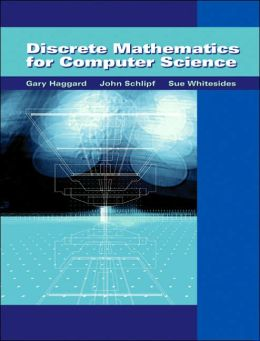 Discrete Mathematics for Computer Science (with Student Solutions Manual CD-ROM)