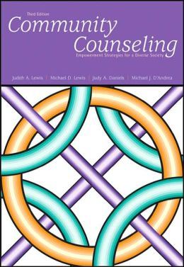 Community Counseling: Empowerment Strategies for a Diverse Society