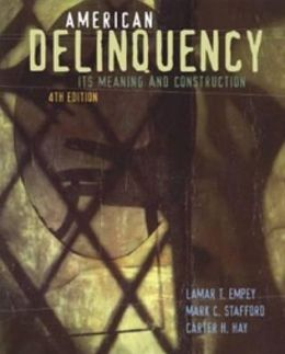 American Delinquency: Its Meaning and Construction