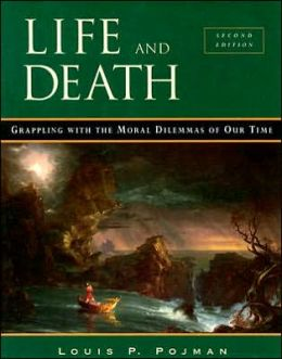 Life and Death: Grappling with the Moral Dilemmas of Our Time