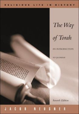 The Way of Torah: An Introduction to Judaism