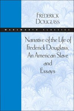 narrative of the life of frederick douglass essay Narrative of the life of frederick douglass: read the following: narrative of the life of frederick douglass: written by himself, write an essay that.