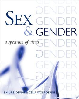 Sex and Gender: A Spectrum of Views