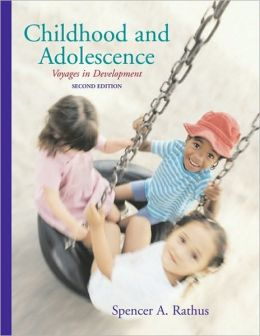 Childhood and Adolescence: Voyages in Development, 2nd Edition