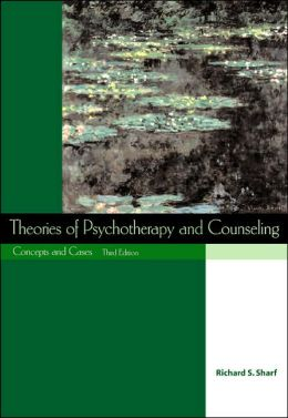 Theories of Psychotherapy and Counseling: Concepts and Cases (with InfoTrac)