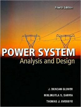 Power Systems Analysis and Design, 4th Edition