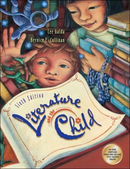 Literature and the Child (with CD-ROM's - 2 and InfoTrac )