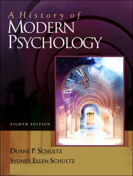 A History of Modern Psychology (with InfoTrac)