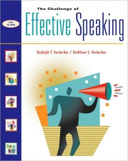 The Challenge of Effective Speaking (with InfoTrac and CD-ROM)
