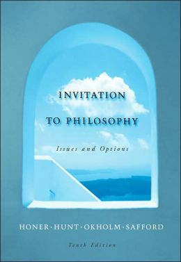 Invitation to Philosophy: Issues and Options