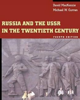 Russia and the USSR in the Twentieth Century (with InfoTrac )