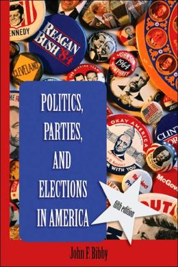 Politics, Parties and Elections in America