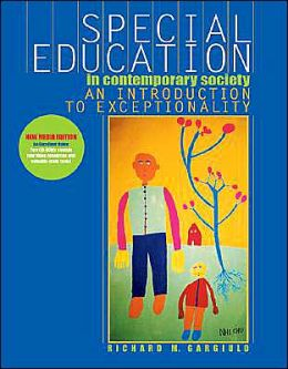 Special Education in Contemporary Society With Infotrac: An Introduction to Exceptionality