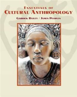 Essentials of Cultural Anthropology (with InfoTrac )