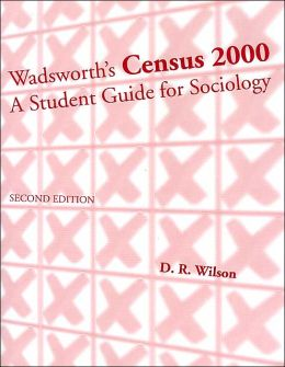 Census 2000: A Student Guide for Sociology