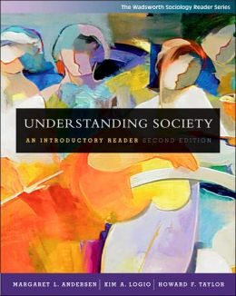 Understanding Society: An Introductory Reader (with Infotrac(r))