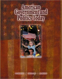 American Government and Politics Today, 2003-2004 Edition (with InfoTrac and CD-ROM)