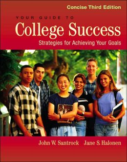 Your Guide to College Success 3E Package (With CD, Infotrac College Edition & Learning Portfolio)