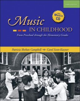 Music in Childhood: From Preschool through the Elementary Grades (with Audio CD)