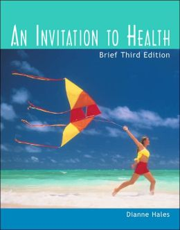 An Invitation to Health, Brief Edition with Profile Plus 2004, and InfoTrac, Personal Health Assessments and Health Almanac, Health, Fitness and Wellness Internet Trifold